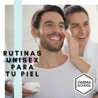Rutinas unisex para tu piel