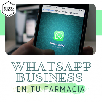 WhatsApp Business en tu Farmacia