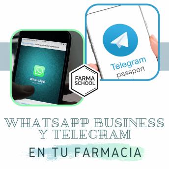 WhatsApp Business + Telegram en tu Farmacia