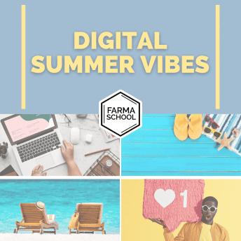 Digital Summer vibes
