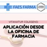 Vitanatur colágeno: aplicación desde la Oficina de farmacia